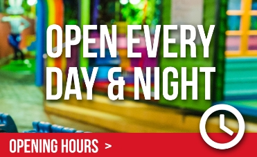Open Every Day & Night